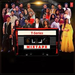 T-Series Mixtape